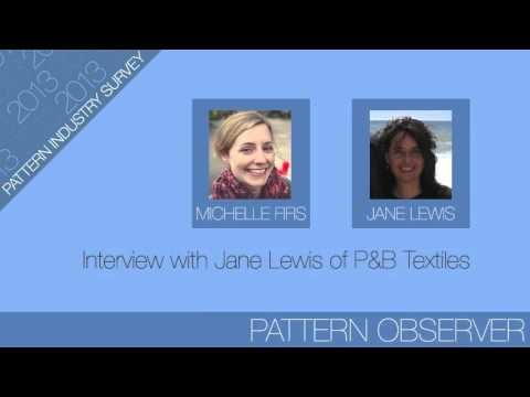 Interview with Jane Lewis of P&B Textiles