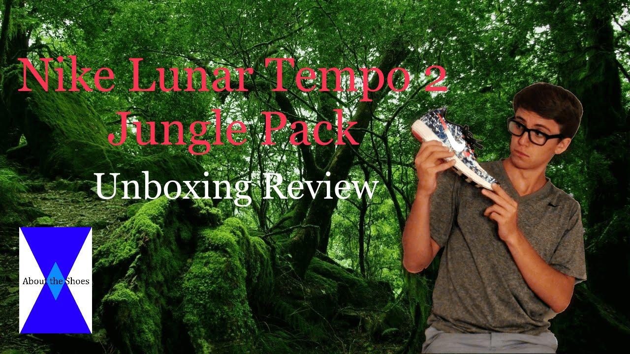 huge discount e2bb2 bf015 Nike LunarTempo 2 Jungle Pack LIMITED EDITION (EXCLUSIVE UNBOXING REVIEW)