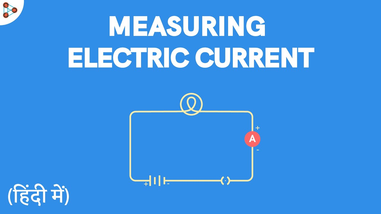 Measuring Electric Current - Word Problems - CBSE 10 - in Hindi (हिंदी में )