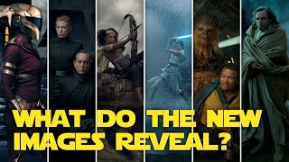 Geeking Out & Dissecting STAR WARS: THE RISE OF SKYWALKER New Images!