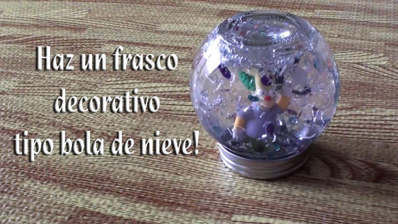 Como hacer un frasco decorativo tipo bola de nieve youtube - Como hacer bolas de nieve ...