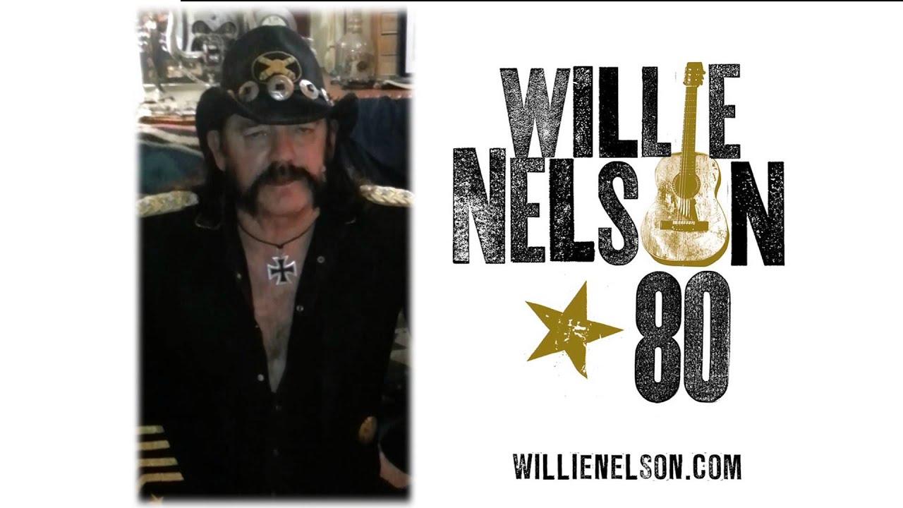 Lemmy Of Motrhead Wishes Willie A Happy 80th Birthday Youtube