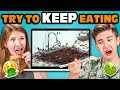 Teens React To Try To Keep Eating While Watching Challenge
