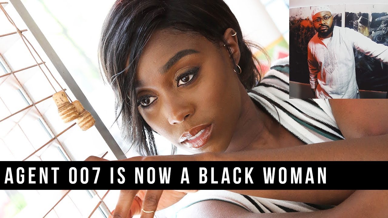 Agent 007 is now a BLACK WOMAN! But is this a good thing?