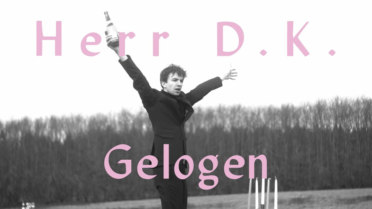Herr D.K. - Gelogen (official video)