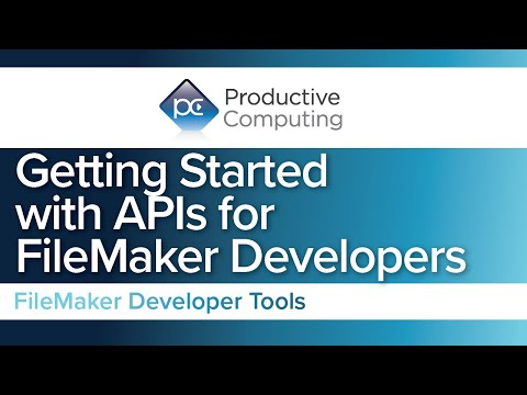 Getting Started with APIs for FileMaker Developers