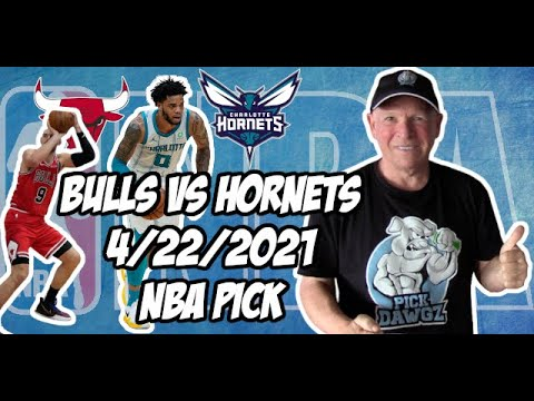 Chicago Bulls vs Charlotte Hornets 4/22/21 Free NBA Pick and Prediction NBA Betting Tips