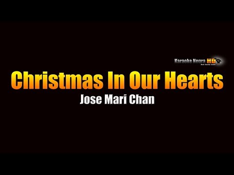Christmas In Our Hearts - Jose Mari Chan (KARAOKE)