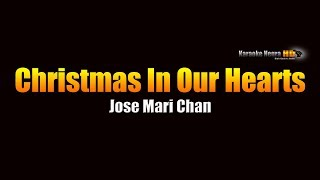 Christmas In Our Hearts - Jose Mari Chan (KARAOKE)