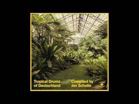 Jan Schulte - Tropical Drums of Deutschland (Mini Mix)