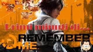 Remember Me - Primi Minuti [pc gameplay ita]