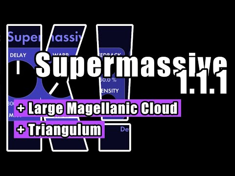 Valhalla Supermassive 1.1.1: New reverb modes! Triangulum & Large Magellanic Cloud (w/ Korg Glasgow)