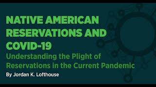 Native American Reservations and COVID 19