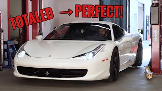MY WRECKED FERRARI 458 IS OFFICIALLY COMPLETE!!!