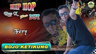 Bojo Ketikung - Fery _ Hip Hop Rap X   |   (Official Video)   #music