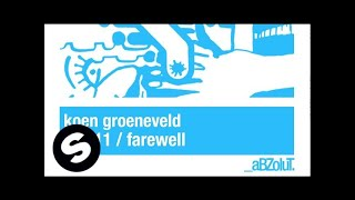 Koen Groeneveld - Farewell (Original Mix)