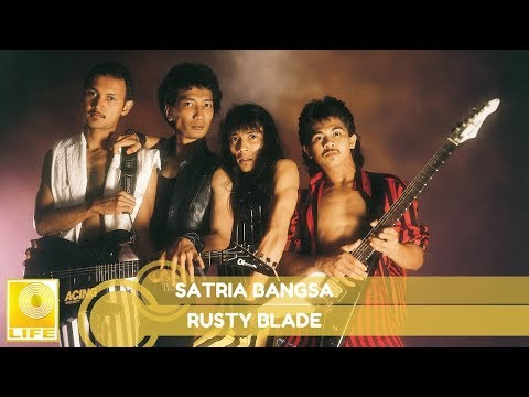 Rusty Blade- Satria Bangsa