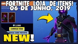 Shop of items Fortnite-(Item shop) today's shop 06/06/2019 new Skins