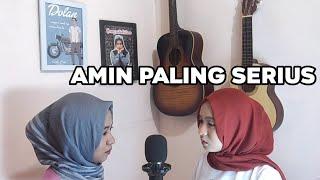 Download Lagu Amin Paling Serius - Sal & Nadin ( Cover by Zaa) mp3