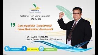 """DO'AKU UNTUKMU GURU """"- SELAMAT HARI GURU NASIONAL TAHUN 2018 - USTADZ Dr. SUKRO MUHAB, M.Si."""