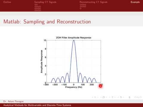 Sampling Signals (13/13) - Sampling and Reconstructing Signals In Matlab