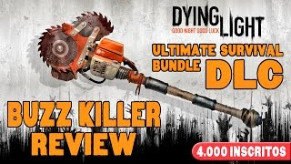 Dying Light - Buzz Killer REVIEW ( Estragador ) [ Ultimate Survival Bundle DLC ]