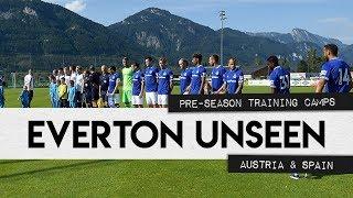 EVERTON UNSEEN #11: AUSTRIA AND LA MANGA TRAINING CAMPS! PRE-SEASON PREPARATIONS RAMP UP