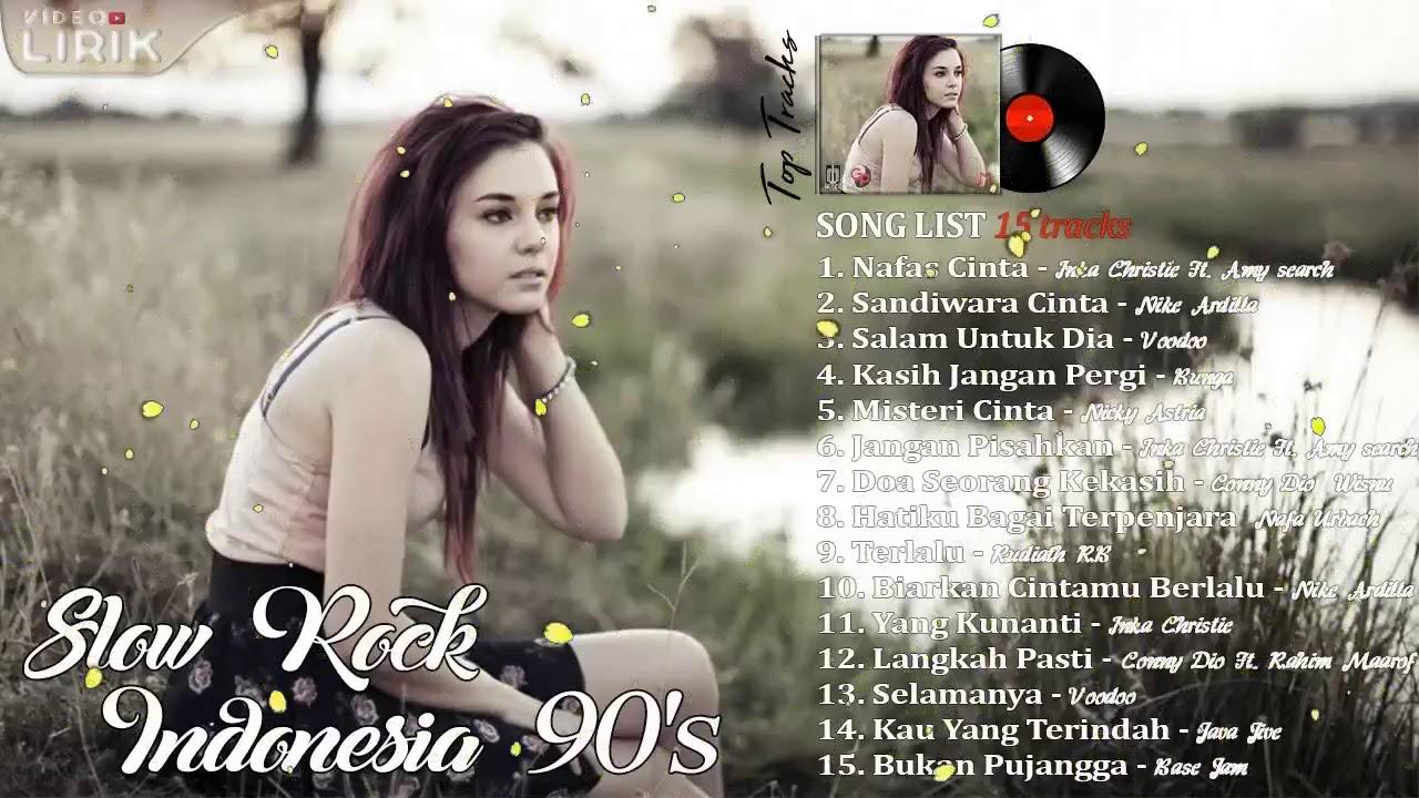 15 Lagu SlowRock Indonesia Paling NgeHITS tahun 90an ...