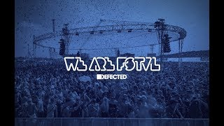 Low Steppa, Sam Divine & Simon Dunmore - Live from Defected @ We Are FSTVL 2018