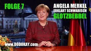 dodokay - Angela Merkel - Glotzbebbel - Neujahrsansprache Nr. 7 schwäbisch