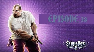 Saint's Row 2 | Episode 38