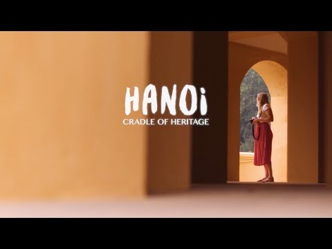 HANOI: Cradle of Heritage (CNN/Hanoi Tourism) || video feat. Phoebe Lee