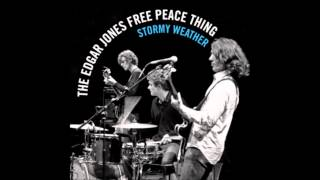 The Edgar Jones Free Peace Thing - Shake It Loose