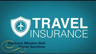 Mariners Mission Bell Travel Service Travel Insurance