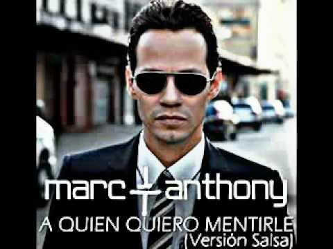 """Marc Anthony's Album """"A Quien Quiero Mentirle"""" (Salsa Version) from YouTube · Duration:  4 minutes 22 seconds"""