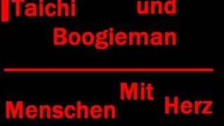 Taichi und Boogieman - Menschen Mit Herz