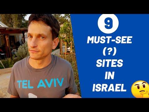 9 Must-see (?) Sites In Israel