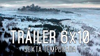 Juego de Tronos 6x10: Tráiler Subtitulado