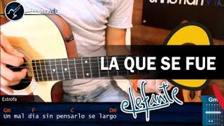 Como tocar La Que Se Fue de ELEFANTE en Guitarra (HD) Tutorial COMPLETO