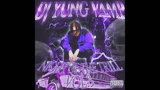 DJ YUNG VAMP - NIGHT OFF THE TRILL VOL.3