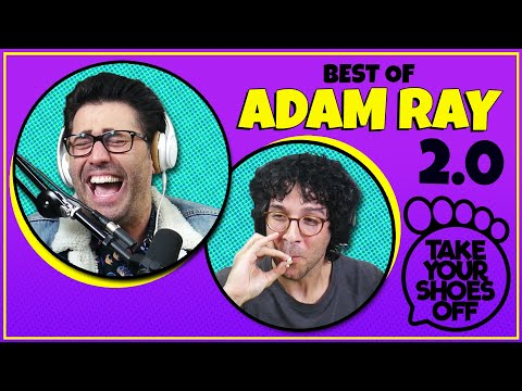 Best of Adam Ray 2.0 (THE WEED EPISODE) on Take Your Shoes Off