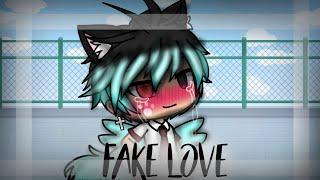 🖤 Fake Love 🖤 GLMV 🖤