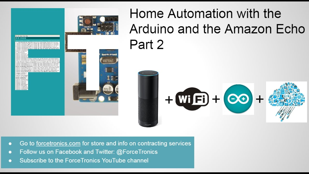 Home Automation with the Arduino and the Amazon Echo Part 2 - YouTube