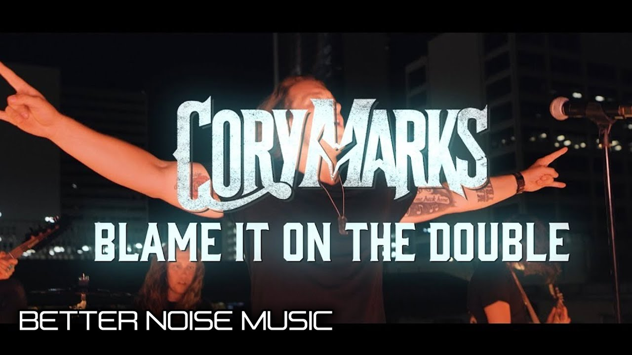 Cory Marks - Blame It On The Double (Official Music Video)