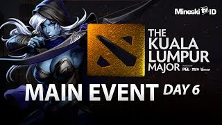[DOTA 2] EG vs PSG.LGD: The Kuala Lumpur Major - Main Event Day 6 With Mongstar & Justincase