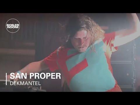 San Proper Boiler Room Dekmantel São Paulo DJ Set