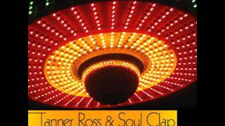 Tanner Ross & Soul Clap - The Shady Shades