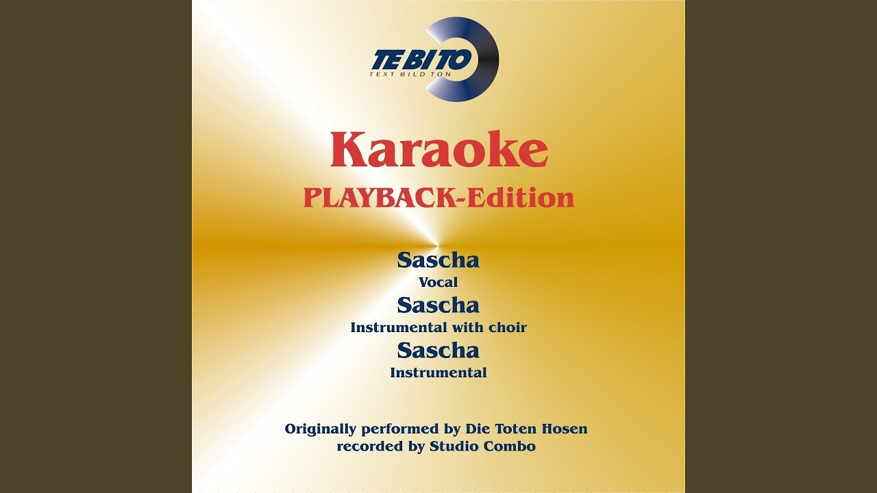 Online kaufen San Francisco Super Rabatt Sascha (Karaoke Version) (Instrumental Playback-Version) (Originally  Performed By Die Toten Hosen)