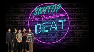 The Wonderama Beat | Skytop