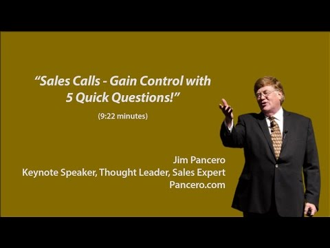 Sales Calls - Gain Control with Five Quick Questions